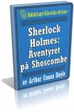 """Eboken """"Sherlock Holmes: Äventyret på Shoscombe – Återutgivning av text från 1927"""""""